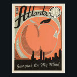 "Atlanta, GA - Georgia&#39;s on my Mind Postcard<br><div class=""desc"">Anderson Design Group is an award-winning illustration and design firm in Nashville,  Tennessee. Founder Joel Anderson directs a team of talented artists to create original poster art that looks like classic vintage advertising prints from the 1920s to the 1960s.</div>"