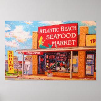 """Atlantic Beach Seafood Market"" Poster"