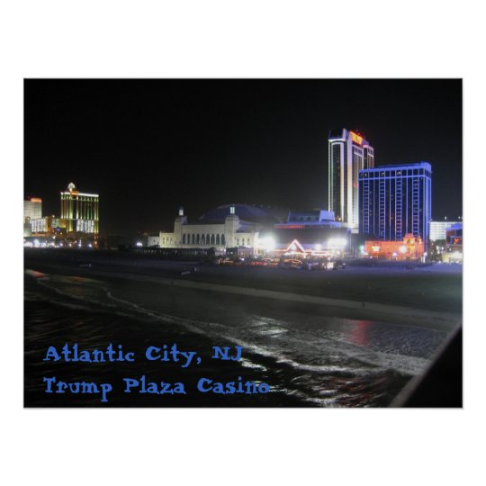 Atlantic City, NJ ~ Trump Plaza Casino Poster
