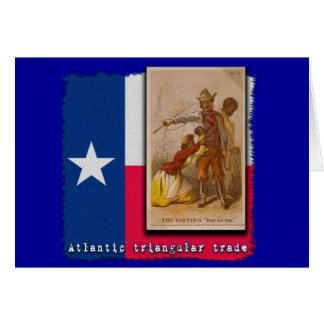 Atlantic Triangular Trade Texas Protest Tshirt Card