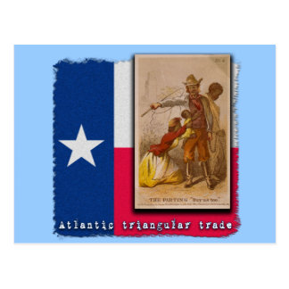 Atlantic Triangular Trade Texas Protest Tshirt Postcard