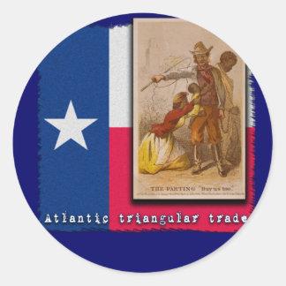 Atlantic Triangular Trade Texas Protest Tshirt Round Sticker