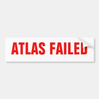 Atlas Failed Car Bumper Sticker