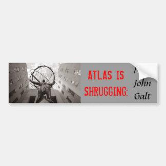 ATLAS IS SHRUGGING: I am John Galt Car Bumper Sticker
