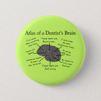 Atlas of a Dentist's Brain Button