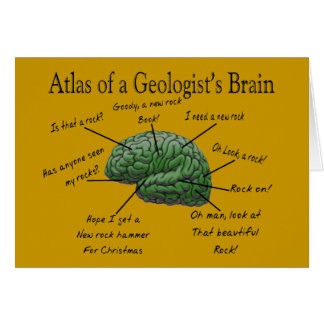 Atlas of a Geologist's Brain Funny Gifts Card
