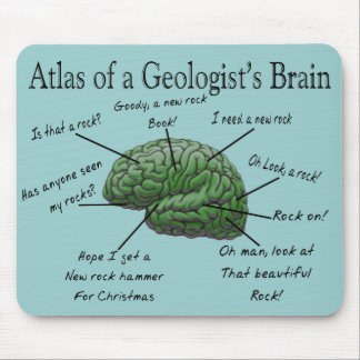 Atlas of a Geologist's Brain Funny Gifts Mouse Pad