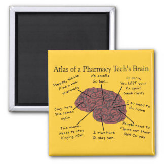 Atlas of a Pharmacy Tech's Brain 2 Inch Square Magnet