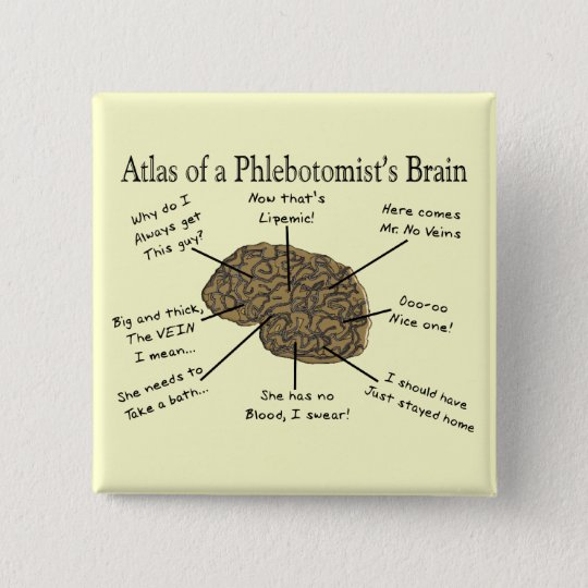 Atlas of a Phlebotomist's Brain Pinback Button