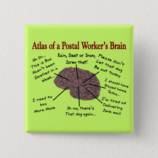 Atlas of a Postal Worker's Brain Pinback Button