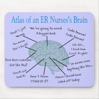 Atlas of an ER Nurse's Brain Gifts Mouse Pad