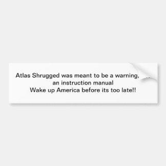 Atlas Shrugged Bumper stcker Car Bumper Sticker