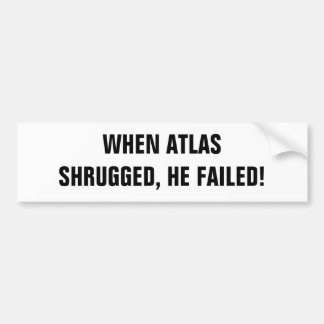 Atlast Shrugged — White Car Bumper Sticker