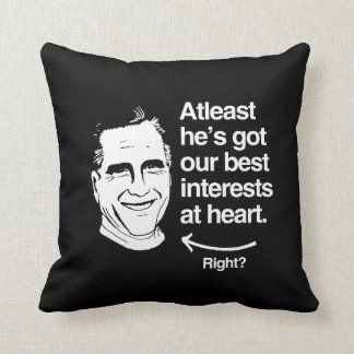 ATLEAST HE'S GOT OUR BEST INTERESTS AT HEART PILLOWS