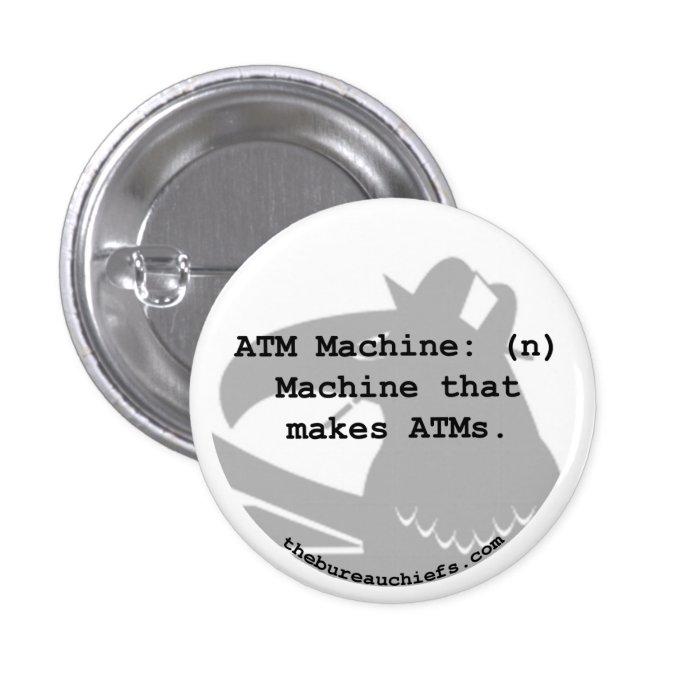 "ATM Machine 1.25"" Button"