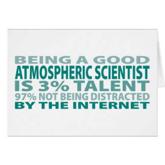 Atmospheric Scientist 3% Talent Greeting Card