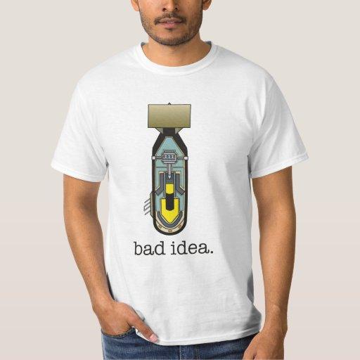 atomic bomb bad idea t shirts zazzle. Black Bedroom Furniture Sets. Home Design Ideas