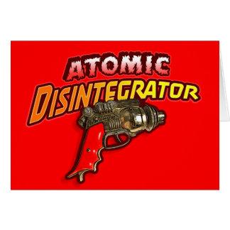 Atomic Disintegrator Card