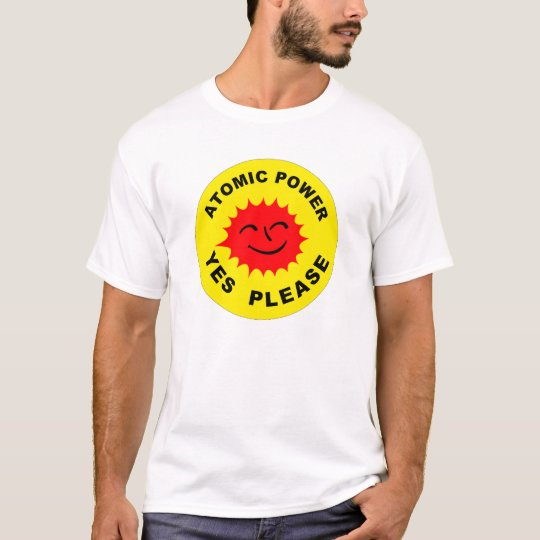 Atomic Power Yes please T-Shirt