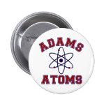 Átomos de Adams Pin Redondo 5 Cm