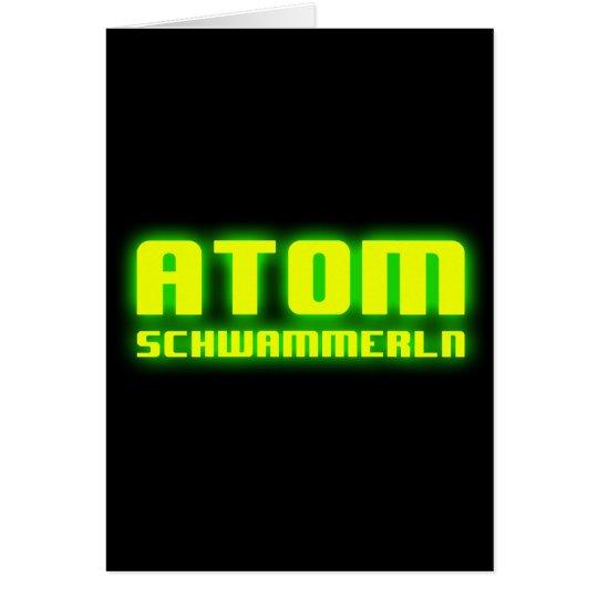 Atomschwammerln Card