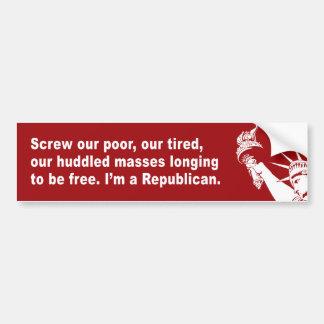 Atornille a nuestros pobres, nuestro cansado, nues pegatina para auto