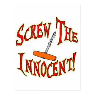 ¡Atornille al Innocent! Tarjeta Postal