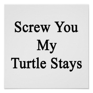 Atorníllele mis estancias de la tortuga posters