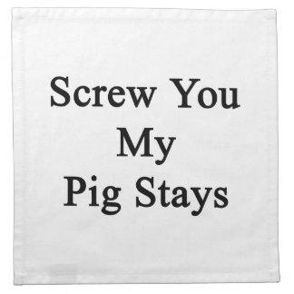 Atorníllele mis estancias del cerdo servilleta