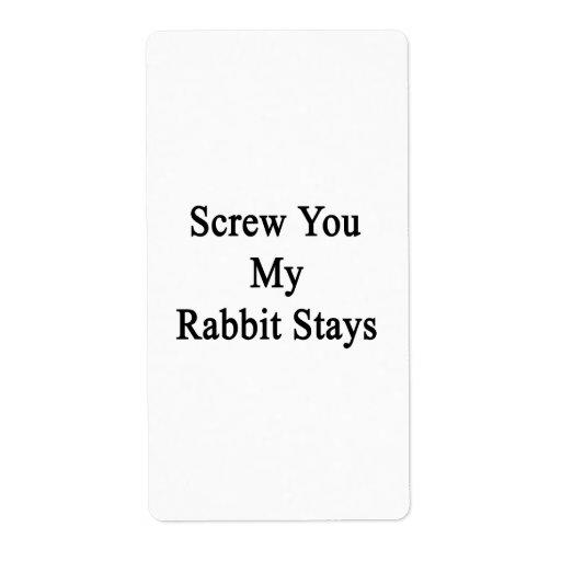 Atorníllele mis estancias del conejo etiqueta de envío