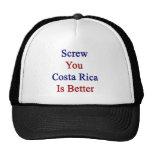 Atorníllele que Costa Rica es mejor Gorro