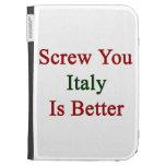 Atorníllele que Italia es mejor