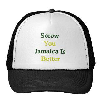 Atorníllele que Jamaica es mejor Gorra
