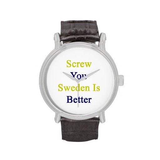 Atorníllele que Suecia es mejor Relojes De Pulsera