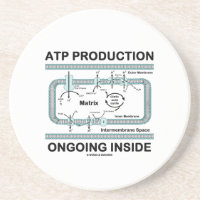 ATP Production Ongoing Inside (Mitochondrion) Beverage Coaster