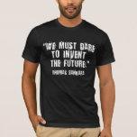 ¡Atrévase a inventar el futuro! Camiseta de Thomas