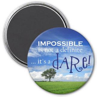 Atrévase el imán imposible