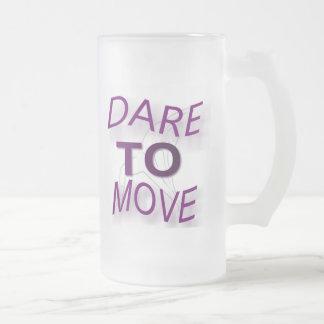 Atrevimiento a moverse tazas