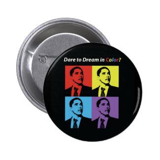 Atrevimiento al sueño en botón de la campaña del c pin