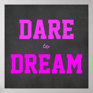 Atrevimiento de motivación para soñar el poster