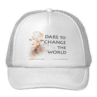 Atrevimiento para cambiar el mundo gorras