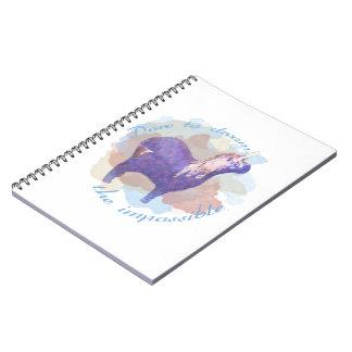 Atrevimiento para soñar los regalos imposibles del libro de apuntes con espiral