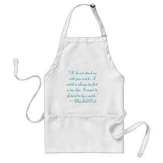 Attack Me With Your Watch Jane Austen Quote Aprons