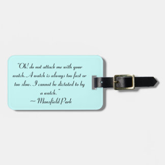 Attack Me With Your Watch Jane Austen Quote Bag Tags