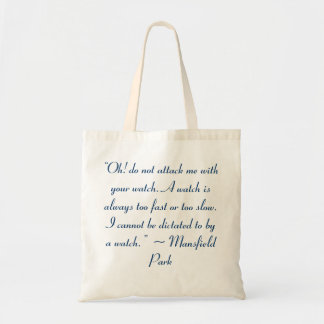 Attack Me With Your Watch Jane Austen Quote Tote Bag