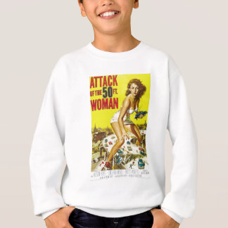 Attack of the 50ft woman movie poster sweatshirt