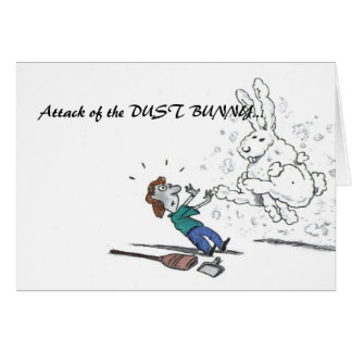 Attack of the DUST BUNNY... Card