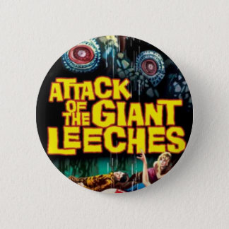 Attack of the Giant Leeches Button