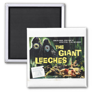 """Attack of the Giant Leeches"" Magnet"