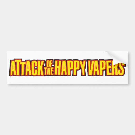 Attack of the Happy Vapers Car Bumper Sticker